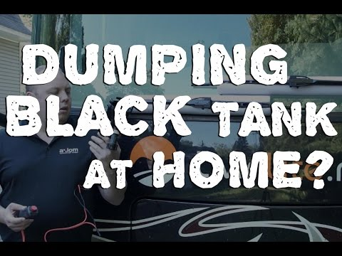 Empty RV Black Tanks at Home? Yes it's Possible!
