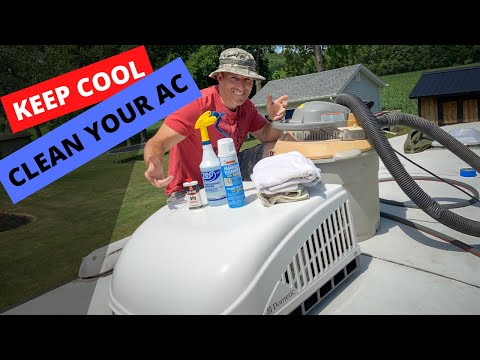 CLEANING YOUR RV AC: Camper Air Conditioning maintenance