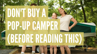 Why NOT To Buy A Pop Up Camper (15 Brutally Honest Reasons)