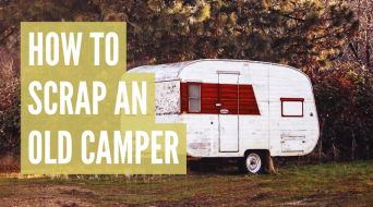 How To Scrap A Camper Trailer (5 Simple Ways)
