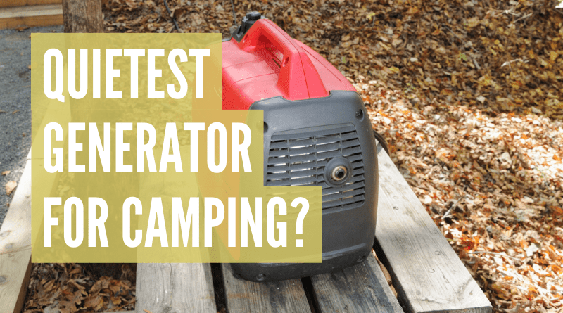 What is the quietest generator for camping