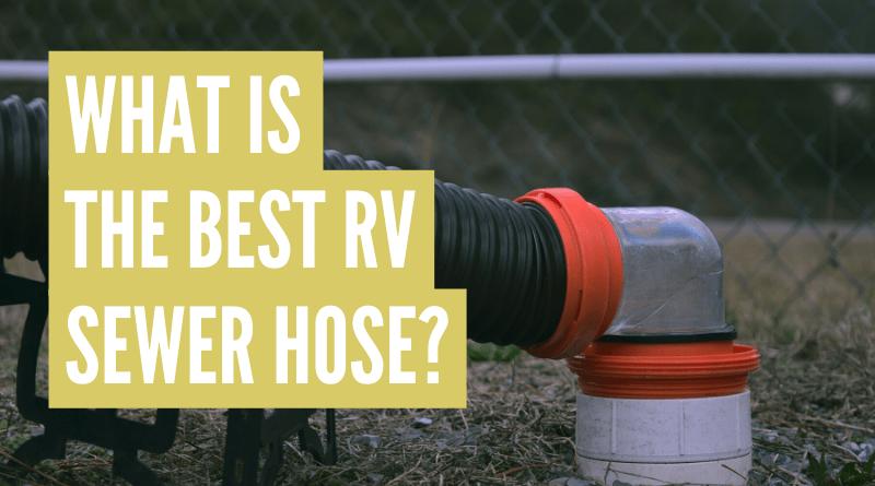 Best RV Sewer Hose Kit