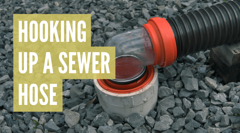 how to hook up rv sewer hose