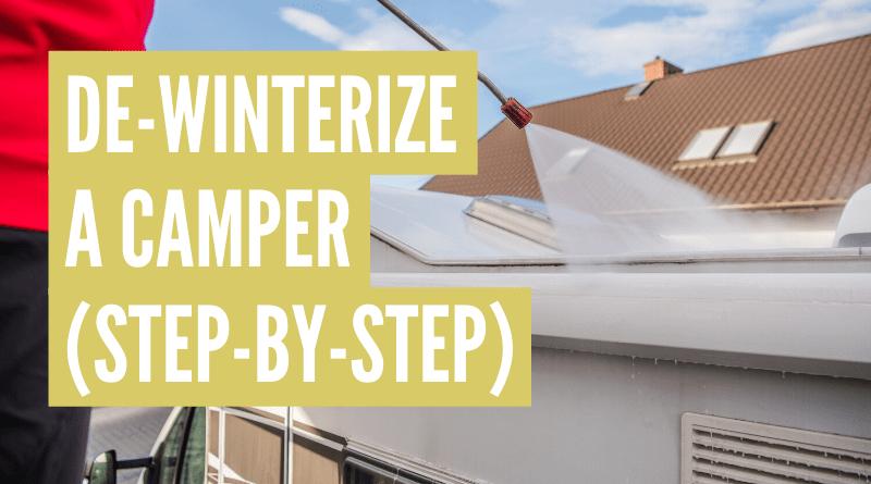 How to de-winterize a camper trailer