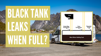 Why Does My RV Black Tank Leak When Full?
