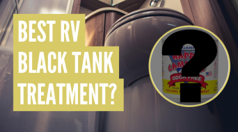 5 Best RV Black Tank Treatments Reviewed (1 Clear Winner)