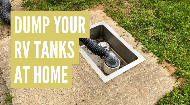 how to dump rv tanks at home