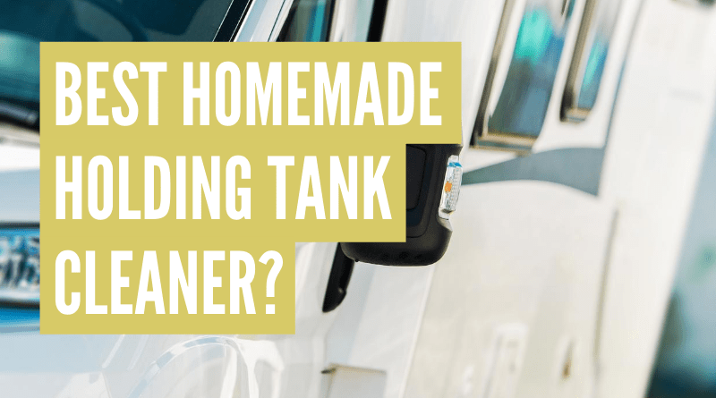 best homemade rv holding tank treatment