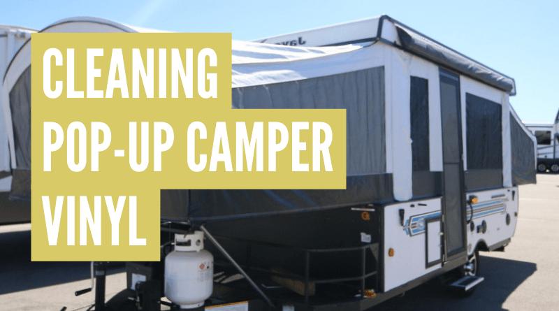 how to clean pop up camper vinyl