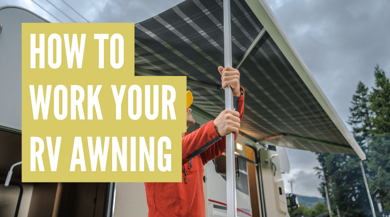 how to open and close an rv awning