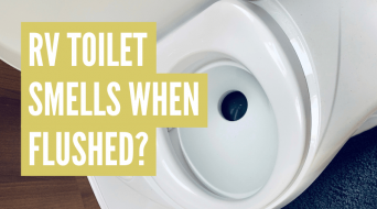 RV Toilet Smells When Flushed? Do This!