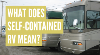 What Does Self-Contained RV Mean? (And Are They Right For You)