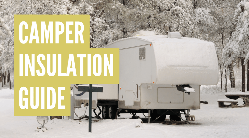 how to insulate a camper for winter use