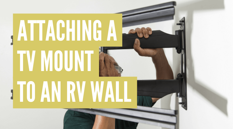 How to attach a tv mount to an rv wall step-by-step!