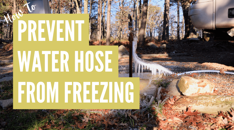 How to prevent rv water hose from freezing