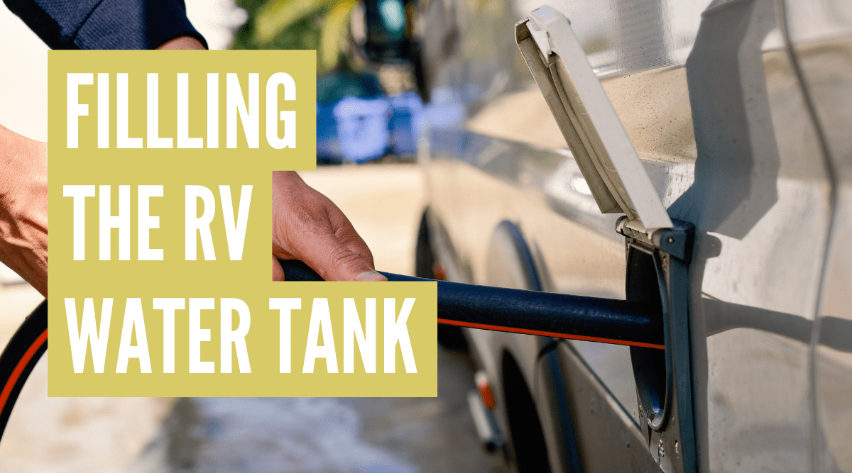 How to fill RV water tank with freshwater