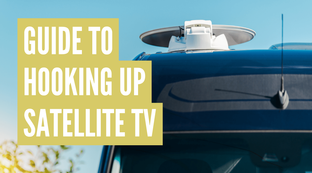 How to hook up satellite TV in RV step-by-step