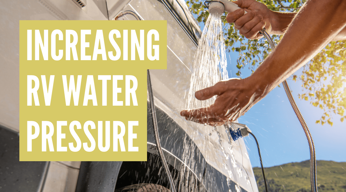 How to increase water pressure in an RV