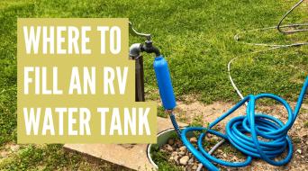 Where To Fill RV Fresh Water Tank (Best Spots)