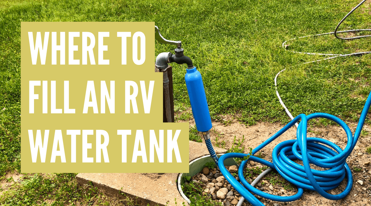Where to fill RV fresh water tank