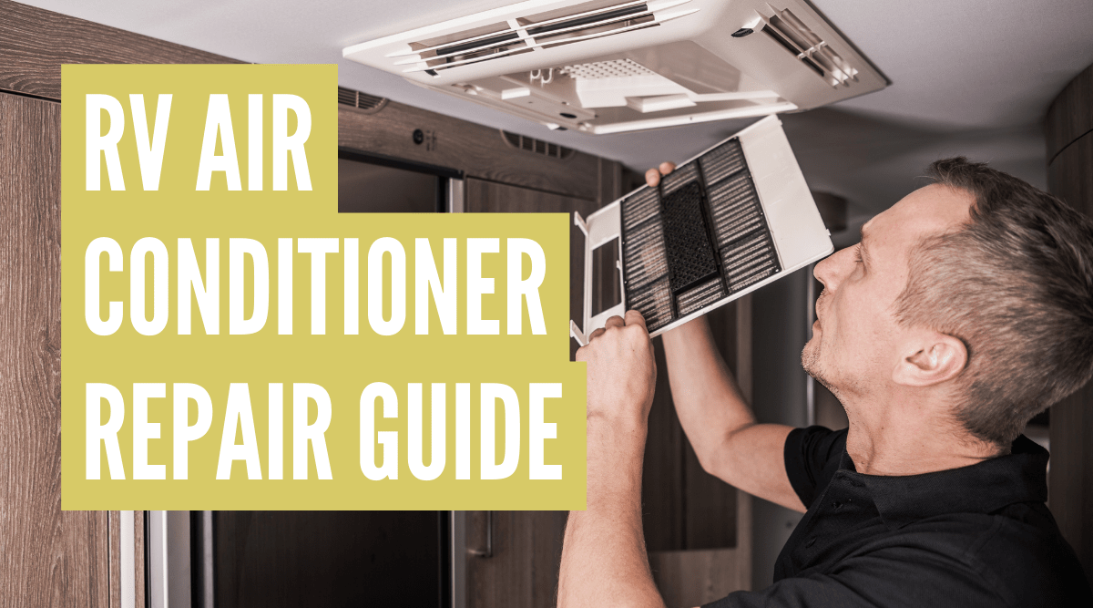 RV Air Conditioner Repair & Troubleshooting Guide