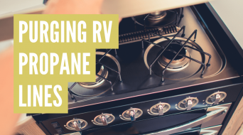 How to Purge RV Propane Lines (Step-by-Step)