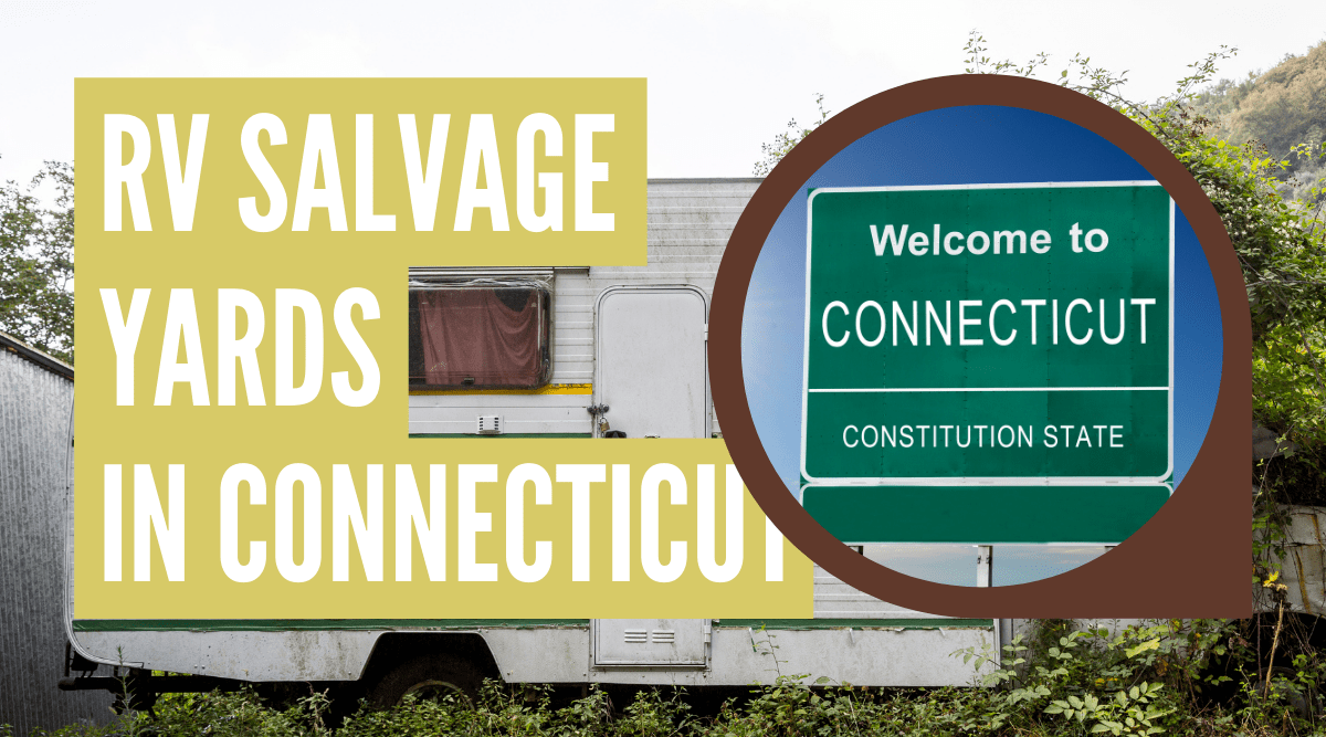 RV salvage yards in Connecticut