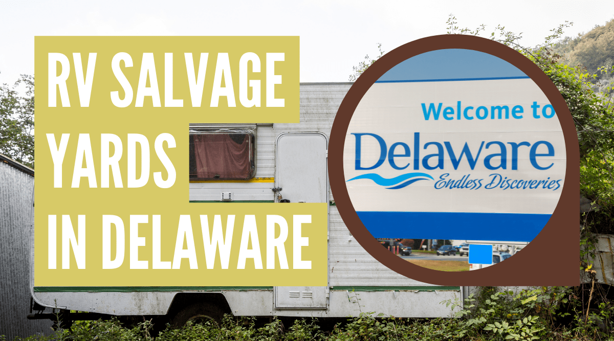 RV salvage yards in Delaware