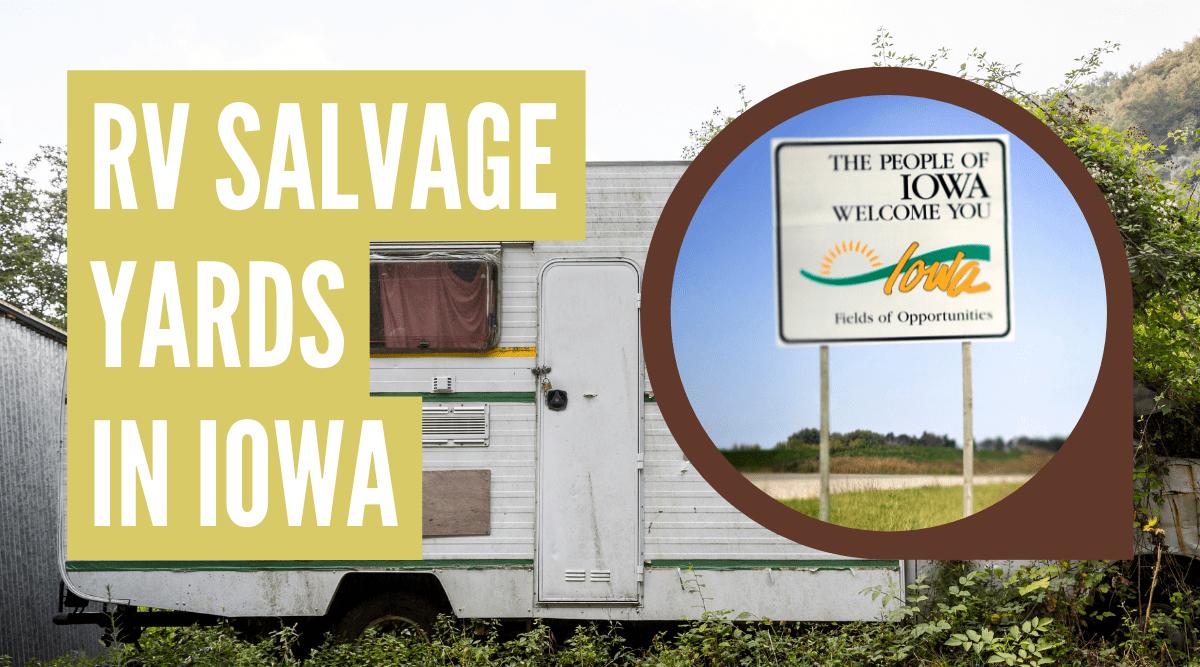 RV salvage yards in Iowa
