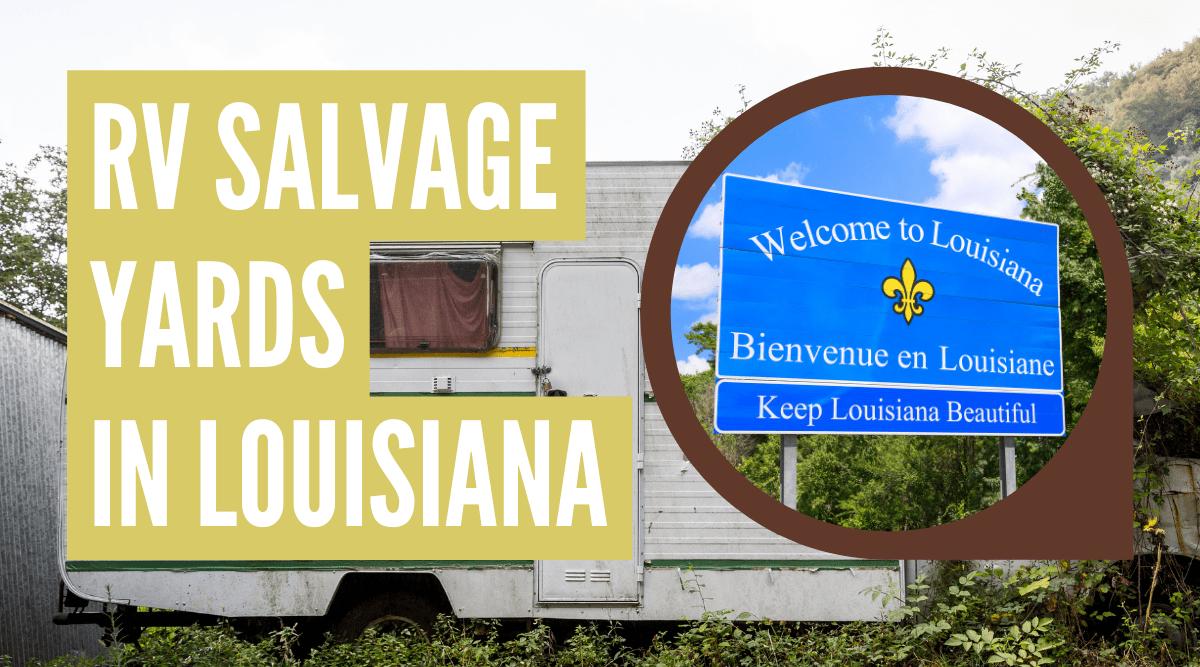 RV salvage yards in Louisiana