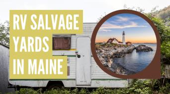 RV Salvage Yards in Maine