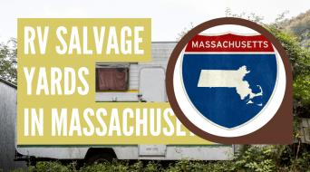 RV Salvage Yards in Massachusetts