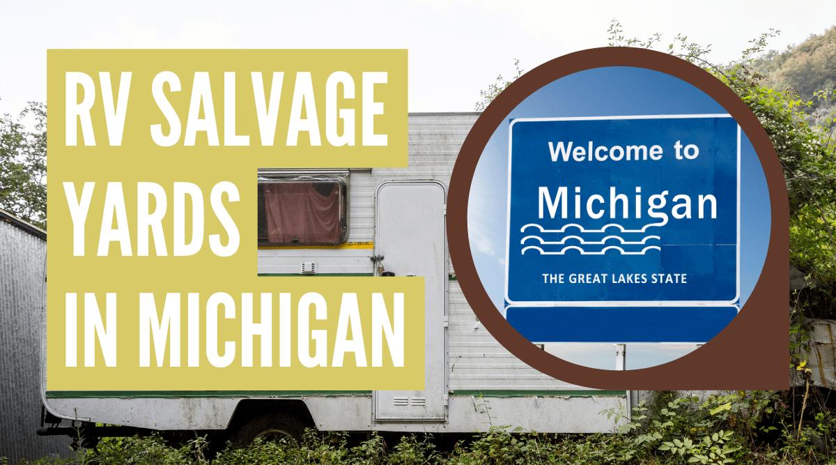 RV salvage yards in Michigan
