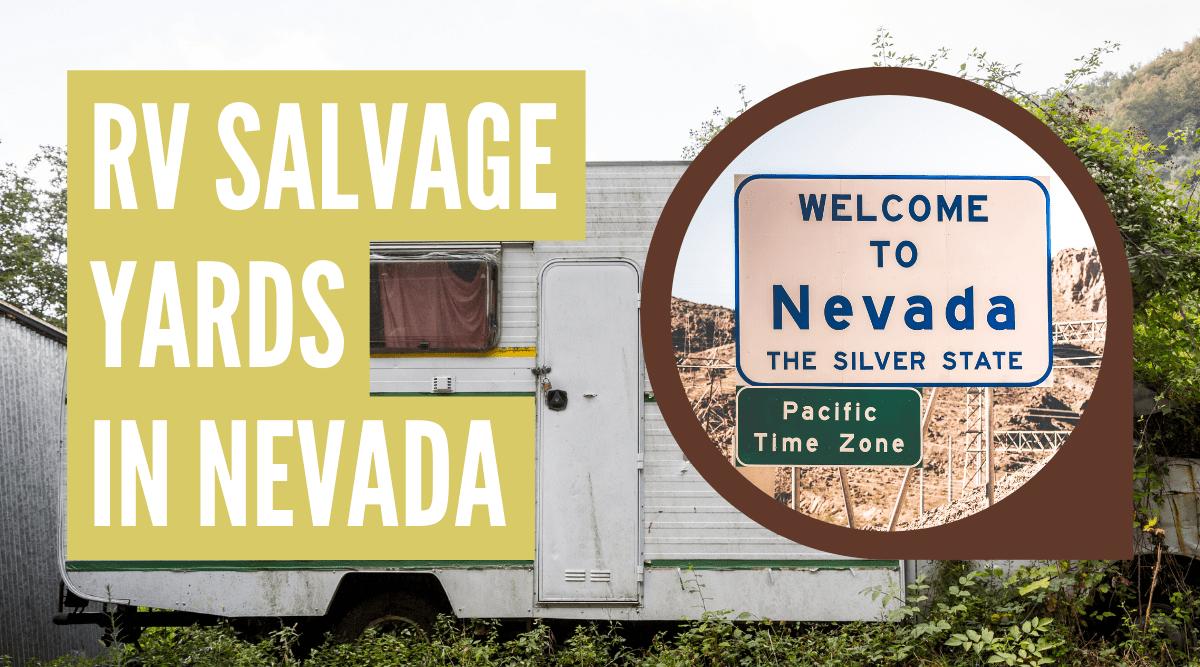 RV salvage yards in Nevada