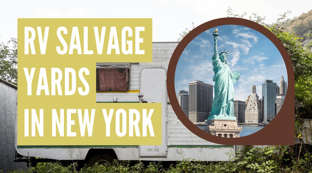 RV salvage yards in New York