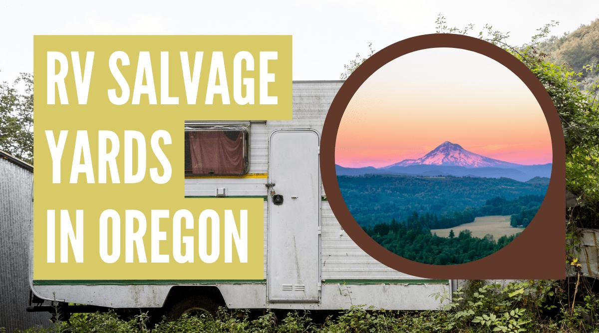 RV salvage yards in Oregon