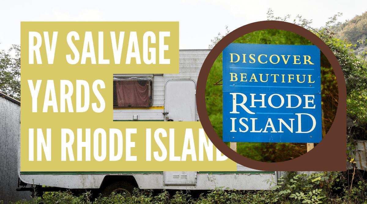 RV salvage yards in Rhode Island