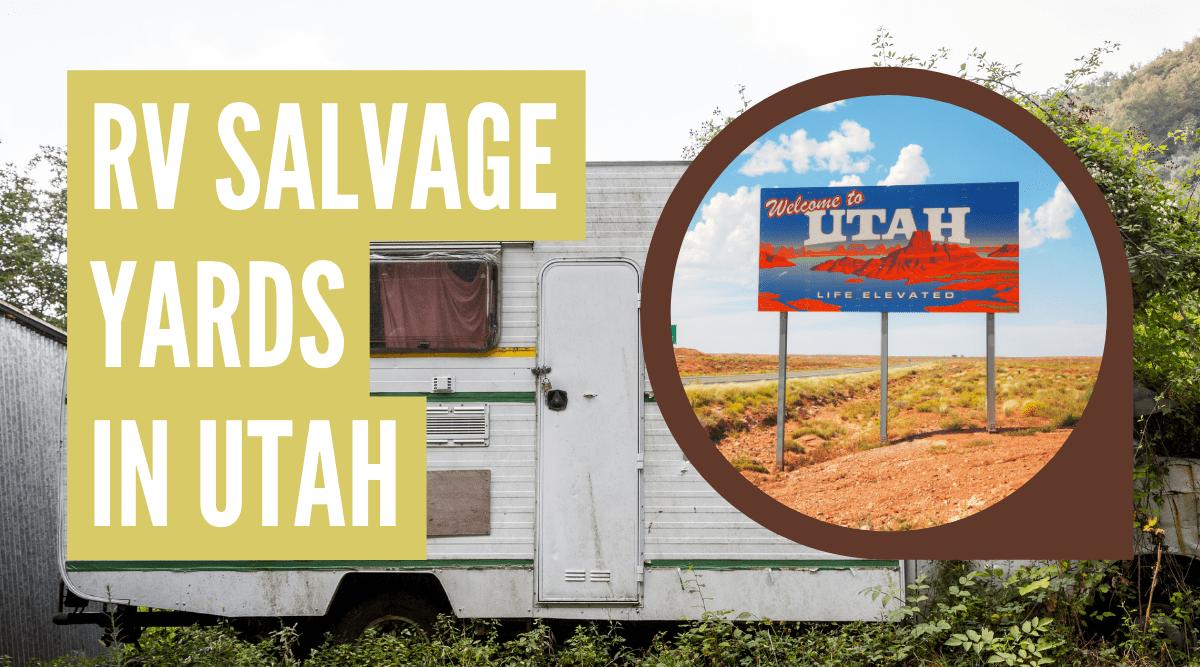 RV salvage yards in Utah