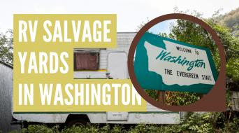 RV Salvage Yards in Washington