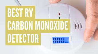 3 Best RV Carbon Monoxide Detectors (Reviews & Comparisons)