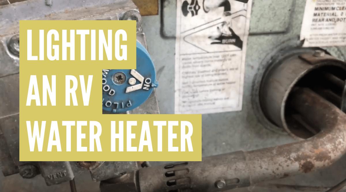 how to light rv water heater pilot