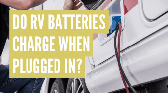 Does an RV Battery Charge When Plugged Into Shore Power?