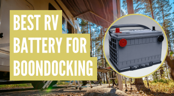 Best RV Battery for Boondocking & Dry Camping (Top 3 Picks)